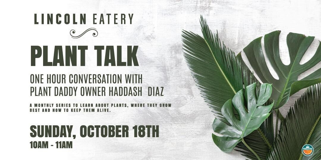 Plant Talk at the Lincoln Eatery