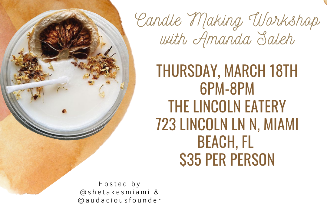 Candle Making Workshop with Amanda Saleh