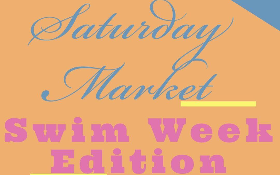 Saturday Market Swim Week Edition