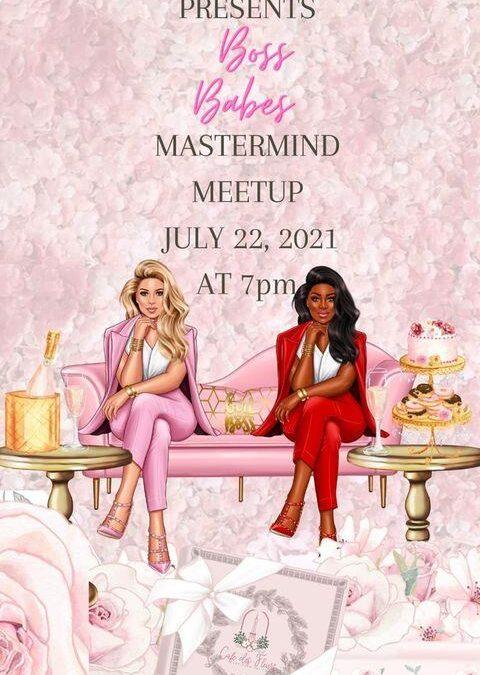 Boss Babes Mastermind Meetup